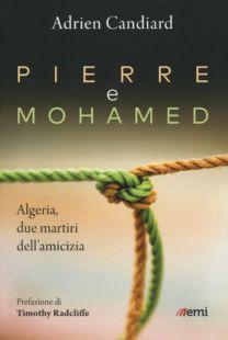 Pierre e Mohamed - Adrien Candiard