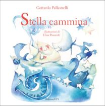 Stella Cammina - Gottardo Pallastrelli