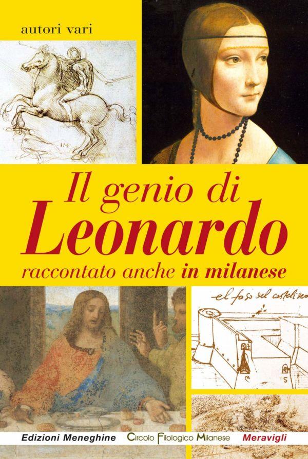 Il genio di Leonardo raccontato anche in milanese