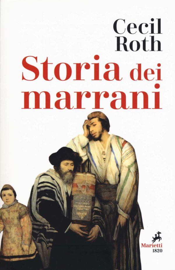 Storia dei marrani - Cecil Roth