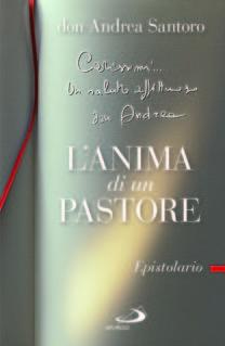 L'anima di un pastore - Don Andrea Santoro