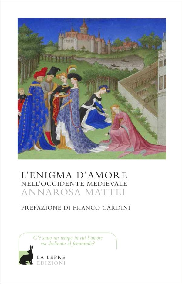 L'enigma d'amore nell'occidente medievale