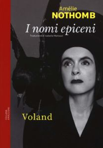 I nomi epiceni - Amélie Nothomb