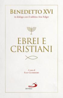 Ebrei e cristiani - Benedetto XVI