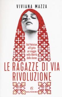 Le ragazze di via Rivoluzione - Viviana Mazza