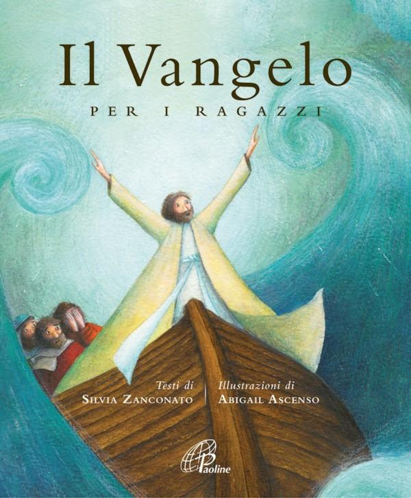 Il vangelo per i ragazzi - Abigail Ascenso, Silvia Zanconato