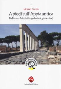A piedi sull'Appia antica - Marino Curnis