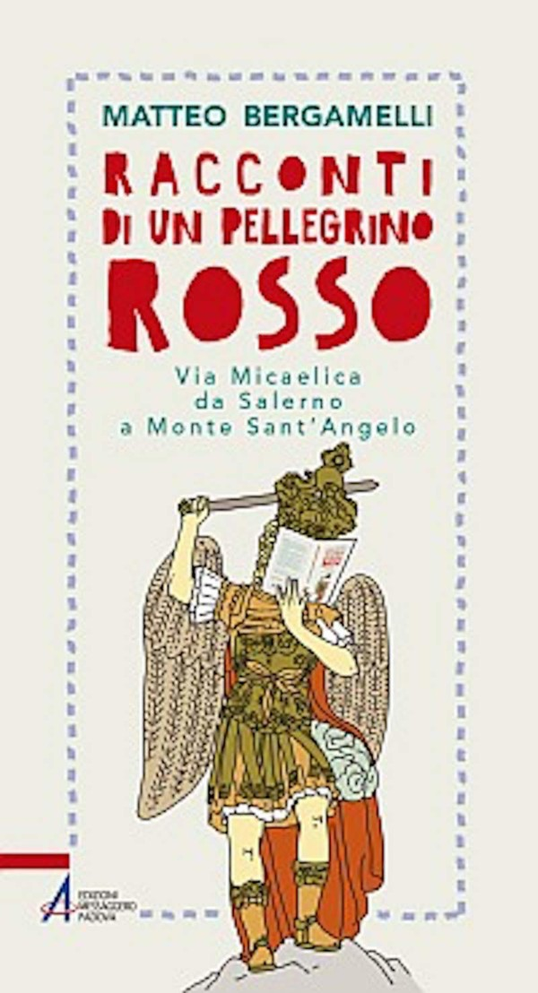 Racconti di un pellegrino rosso - Matteo Bergamelli