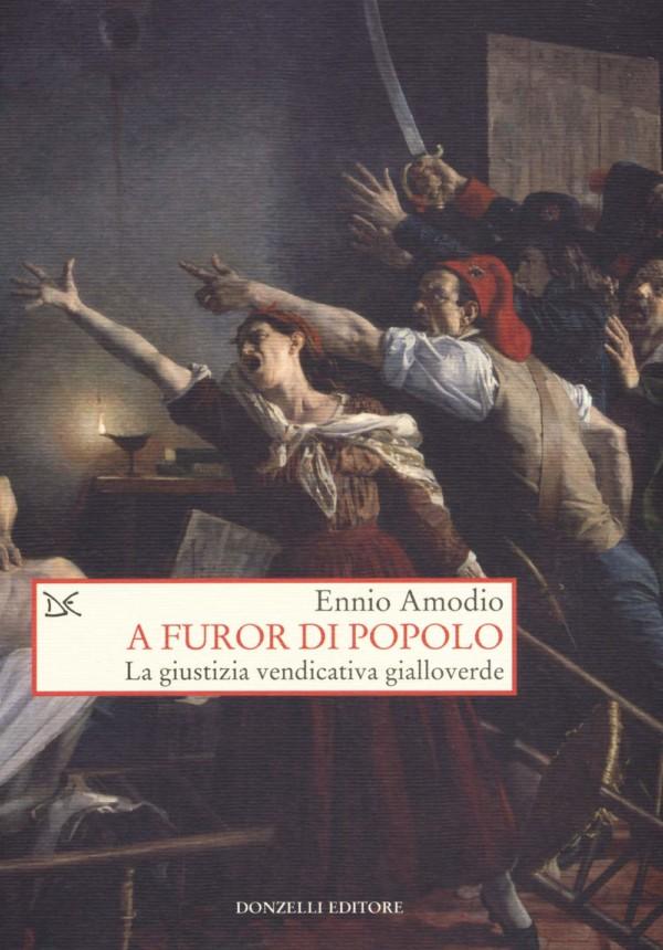 A furor di popolo - Ennio Amodio