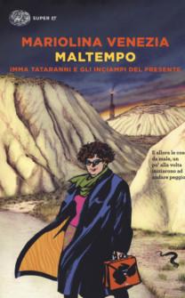 Maltempo - Mariolina Venezia