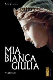 Mia bianca Giulia - Ada Grossi
