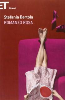 Romanzo rosa - Stefania Bertola