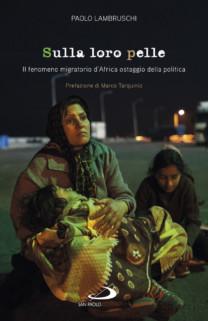 Sulla loro pelle - Paolo Lambruschi