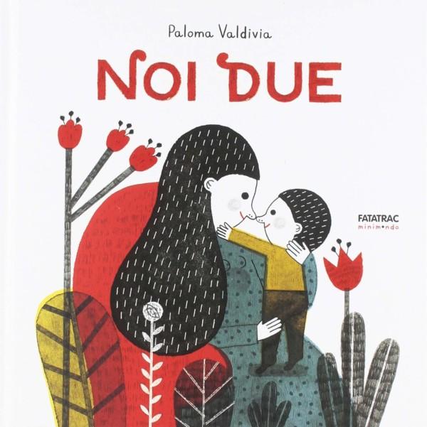 Noi due - Paloma Valdivia