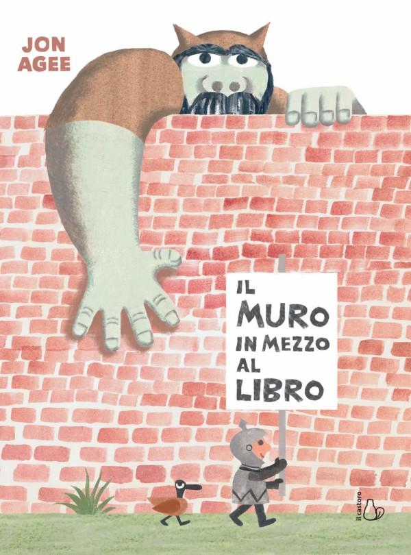 Il muro in mezzo al libro - Jon Agee