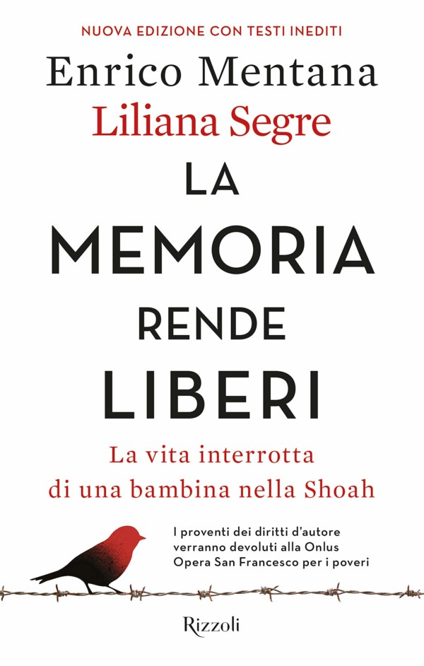La memoria rende liberi - Enrico Mentana, Liliana Segre