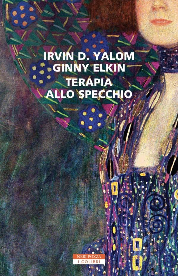 Terapia allo specchio - Ginny Elkin, Irvin D. Yalom